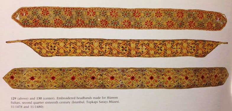 Embroidered headbands made for Hurrem Sultan, second quarter sixteenth century (Istambul, Topkapi Sarayi Muzesi)